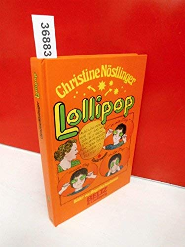 9783407805232: Lollipop.. Kinderroman.