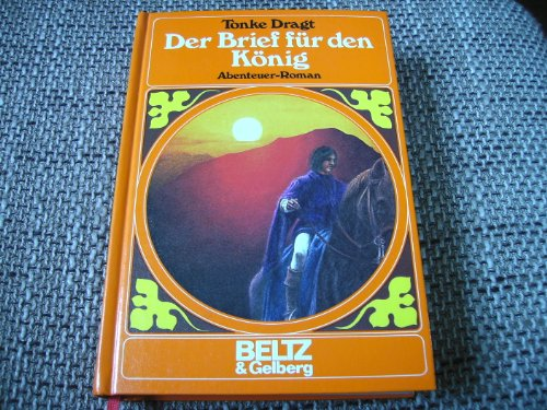 9783407805287: Der Brief für den König. Abenteuer-Roman