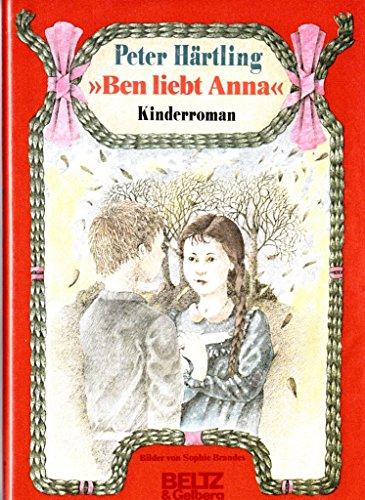 "9783407805515: ""Ben liebt Anna: Kinderroman"