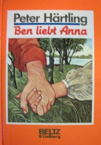 9783407805515: Ben liebt Anna: Kinderroman (German Edition)