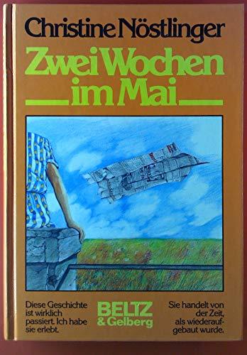 9783407805812: Zwei Wochen im Mai: Mein Vater, der Rudi, der Hansi und ich : Roman (German Edition)