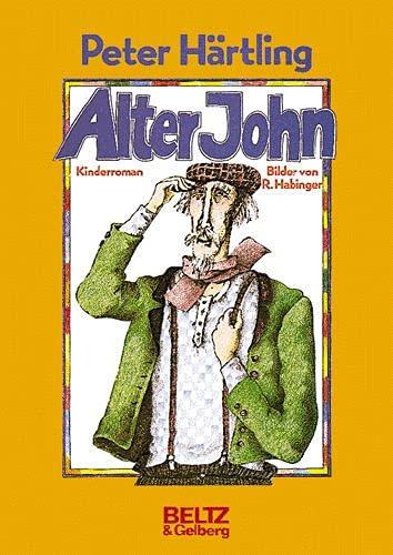 9783407805843: Alter John: Kinderroman