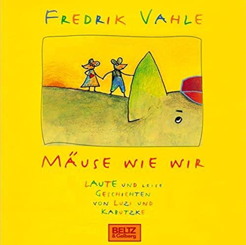 9783407809384: M�use wie wir. Laute und leise Geschichten von Luzi und Kabutzke: Von und mit Fredrik Vahle. 1 CD