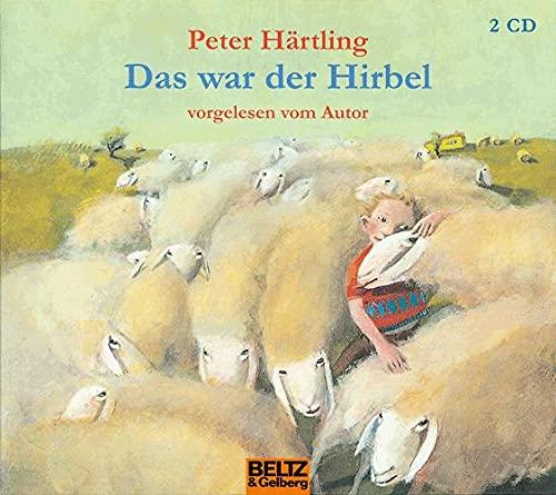 9783407809643: Das war der Hirbel: Autorenlesung. 2 CD Digipak, 1 Std. 36 Min. (Beltz & Gelberg - H�rbuch)