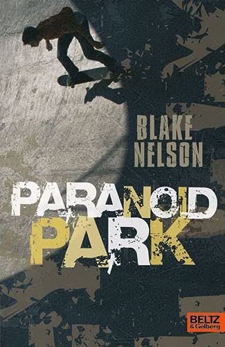9783407810397: Paranoid Park