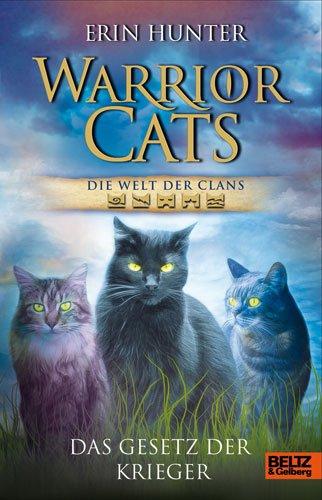 9783407810977: Warrior Cats. Die Welt der Clans. Das Gesetz der Krieger