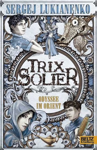9783407811080: Trix Solier - Odyssee im Orient