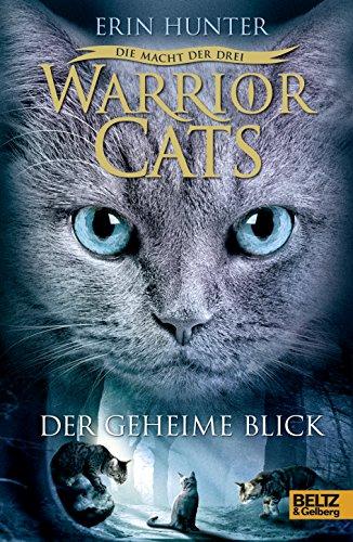 9783407811172: Warrior Cats 03. Folge 1: Die Macht der drei. Der geheime Blick