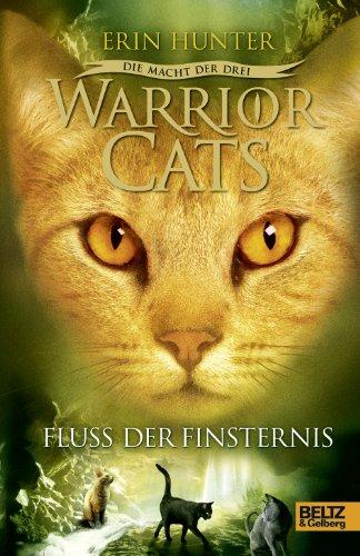 9783407811189: Warrior Cats Staffel 3/02. Die Macht der drei. Fluss der Finsternis