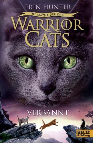 9783407811349: Warrior Cats Staffel 03/3. Die Macht der drei, Verbannt