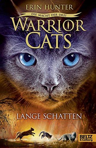 Warrior Cats Staffel 3/05. Die Macht der drei. Lange Schatten (9783407811462) by Hunter, Erin