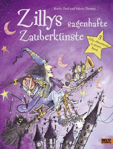 9783407820587: Zillys sagenhafte Zauberkünste: 3 Zilly-Abenteuer in einem Band
