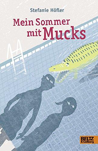 9783407820631: Mein Sommer mit Mucks
