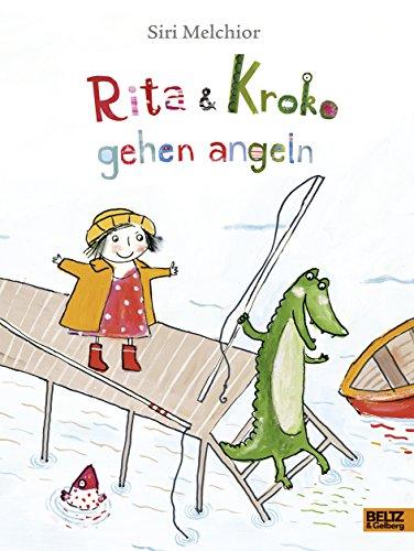9783407821164: Rita und Kroko gehen angeln: Vierfarbiges Bilderbuch