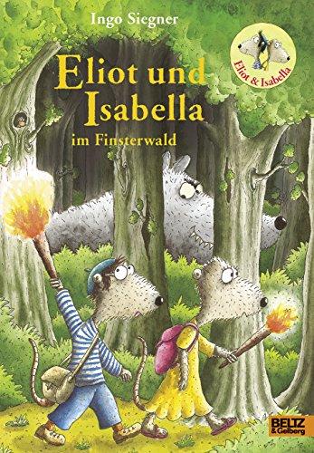 9783407821614: Eliot und Isabella im Finsterwald