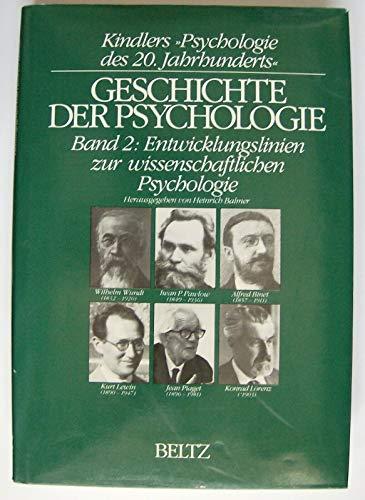 9783407830463: GESCHICHTE DER PSYCHOLOGIE - BAND 2: ENTWICKLUNGSLINIEN ZUR WISSENSCHAFTLICHEN PSYCHOLOGIE