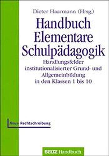 9783407831408: Handbuch Elementare Schulp�dagogik. Handlungsfelder institutionalisierter Grund- und Allgemeinbildung