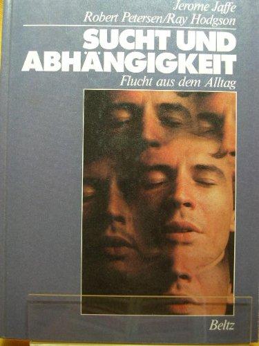 9783407850072: Sucht Und Abhangigkeit: Flucht Aus Dem Alltag