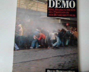 9783407850621: Demo: Eine Bildgeschichte des Protests in der Bundesrepublik