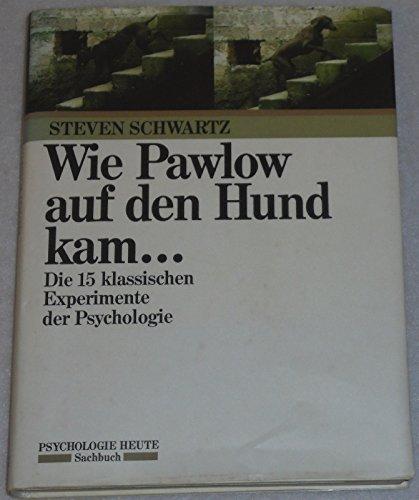 9783407850881: Wie Pawlow auf den Hund kam .... Die 15 klassischen Experimente der Psychologie