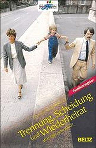 9783407851529: Trennung, Scheidung und Wiederheirat - wer hilft dem Kind?