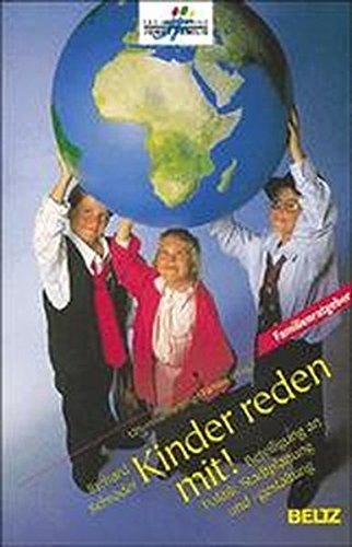 9783407851536: Kinder reden mit. Beteiligung an Politik, Stadtplanung und Stadtgestaltung.