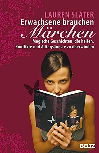 Erwachsene brauchen Märchen (3407858507) by Lauren Slater