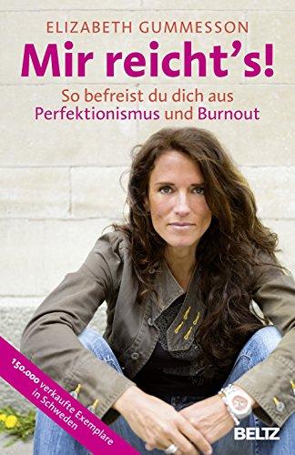 9783407859440: Mir reicht's!: So befreist du dich aus Perfektionismus und Burnout