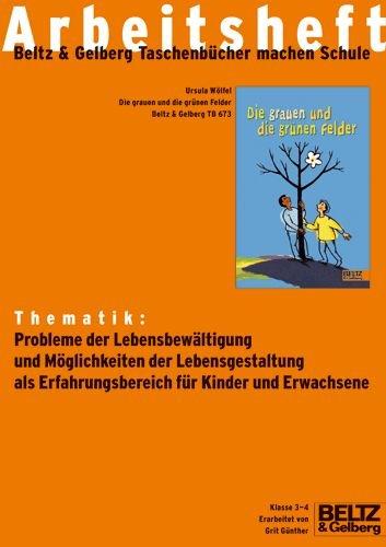 9783407991140: Ursula Wölfel: Die grauen und die grnnen Felder. Arbeitsheft
