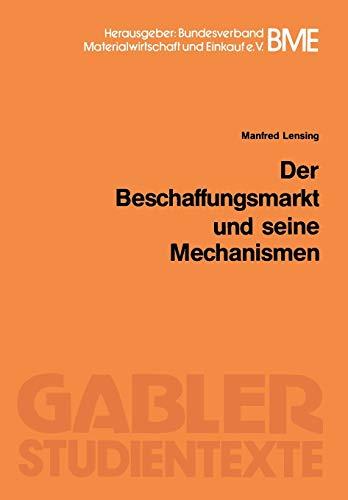 9783409006040: Der Beschaffungsmarkt und seine Mechanismen (German Edition)