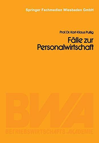 9783409017329: Fälle zur Personalwirtschaft: Führungsprobleme in der Lux GmbH (German Edition)