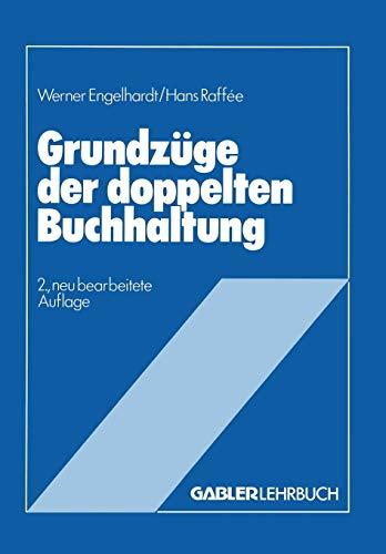 9783409106146: Grundzüge der doppelten Buchhaltung: Im Anhang 10 Übungsaufgaben mit Lösungen (German Edition)