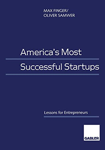9783409114097: America's Most Successful Startups: Lessons for Entrepreneurs
