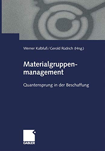 9783409114783: Materialgruppenmanagement: Quantensprung in der Beschaffung