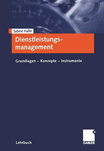 9783409114998: Dienstleistungsmanagement. Grundlagen - Konzepte - Instrumente
