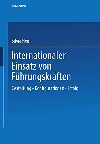 9783409115179: Internationaler Einsatz von Führungskräften: Gestaltung - Konfiguration - Erfolg (mir-Edition)