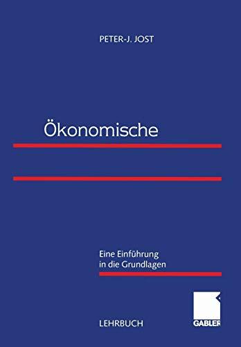 9783409115926: Ökonomische Organisationstheorie: Eine Einführung in die Grundlagen