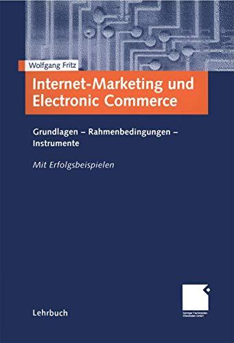 9783409116633: Internet-Marketing und Electronic Commerce: Grundlagen - Rahmenbedingungen - Instrumente