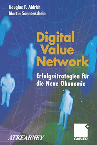 Digital Value Network: Douglas F. Aldrich