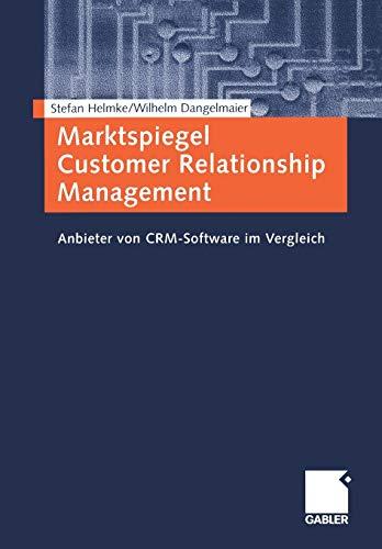 9783409117685: Marktspiegel Customer Relationship Management: Anbieter von CRM-Software im Vergleich (German Edition)