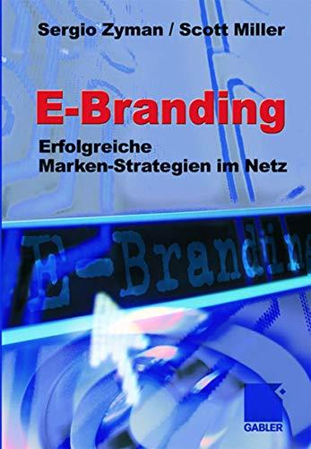 9783409117708: E-Branding: Erfolgreiche Markenstrategien im Netz (German Edition)