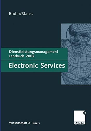 9783409118361: Electronic Services: Dienstleistungsmanagement Jahrbuch 2002 (German Edition)
