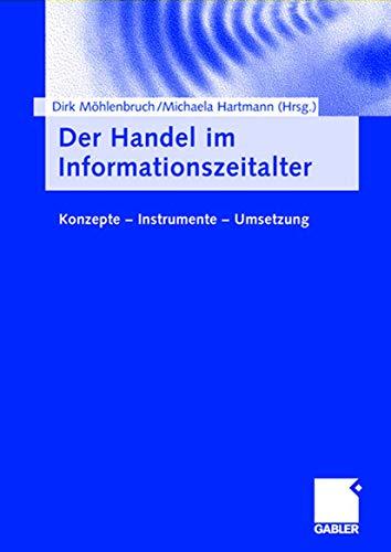 9783409118538: Der Handel im Informationszeitalter: Konzepte  -  Instrumente  -  Umsetzung