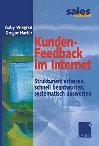 9783409119214: Kunden-Feedback im Internet: Strukturiert erfassen, schnell beantworten, systematisch auswerten