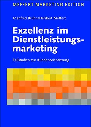 9783409119238: Exzellenz im Dienstleistungsmarketing: Fallstudien zur Kundenorientierung