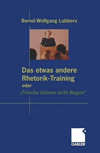 """Das etwas andere Rhetorik-Training oder """"Frösche können nicht fliegen"""": Bernd ..."""