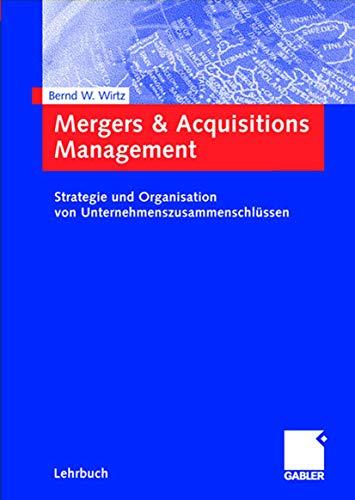 9783409119948: Mergers & Acquisitions Management: Strategie und Organisation von Unternehmenszusammenschlüssen