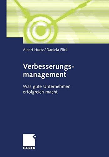 9783409120197: Verbesserungsmanagement: Was gute Unternehmen erfolgreich macht (German Edition)