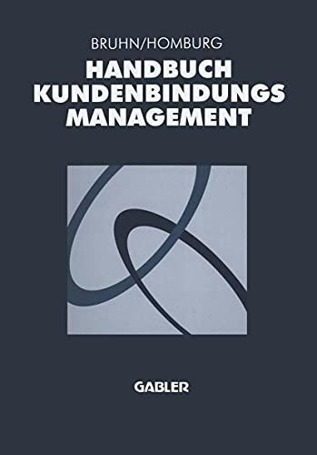 9783409122696: Handbuch Kundenbindungsmanagement. Grundlagen - Konzepte - Erfahrungen