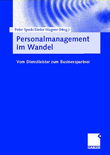 9783409124089: Personalmanagement im Wandel: Vom Dienstleister zum Businesspartner (German Edition)
